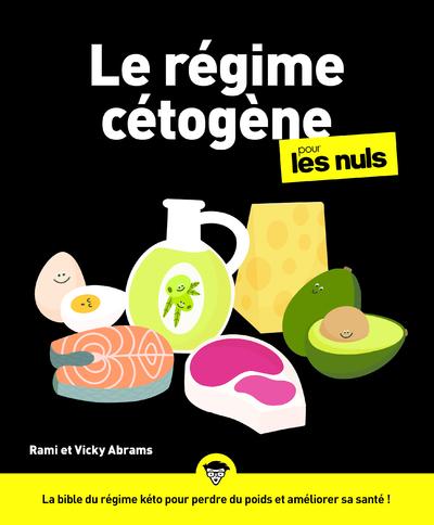 LE REGIME CETOGENE POUR LES NULS