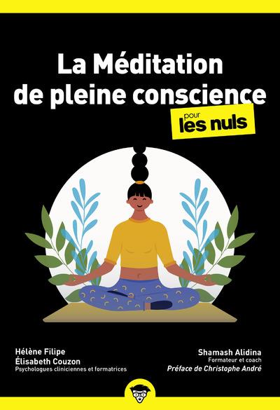 MEDITATION DE PLEINE CONSCIENCE POCHE POUR LES NULS, 2EME EDITION