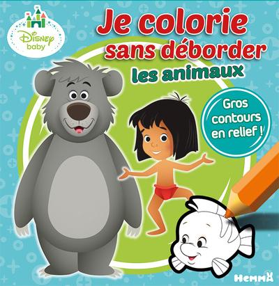 DISNEY BABY JE COLORIE SANS DEBORDER LES ANIMAUX