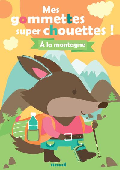 MES GOMMETTES SUPER CHOUETTES ! - A LA MONTAGNE