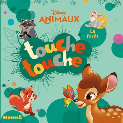 DISNEY ANIMAUX TOUCHE-TOUCHE - LA FORET