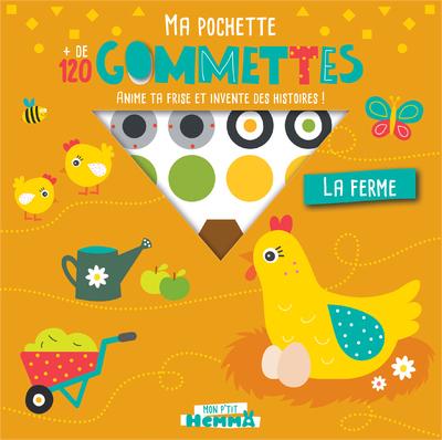 MON P'TIT HEMMA MA POCHETTE + DE 120 GOMMETTES - LA FERME