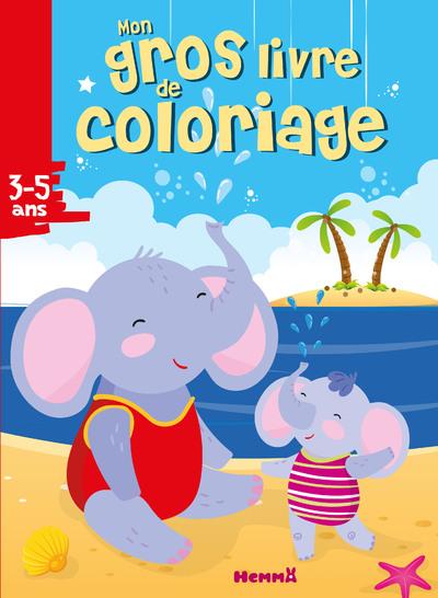 MON GROS LIVRE DE COLORIAGE (ELEPHANTS A LA PLAGE)