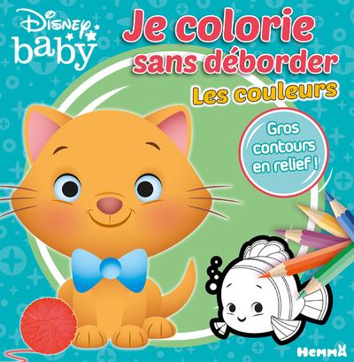 DISNEY BABY JE COLORIE SANS DEBORDER - LES COULEURS
