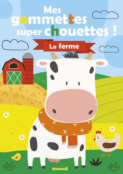 MES GOMMETTES SUPER CHOUETTES ! - LA FERME (VACHE)