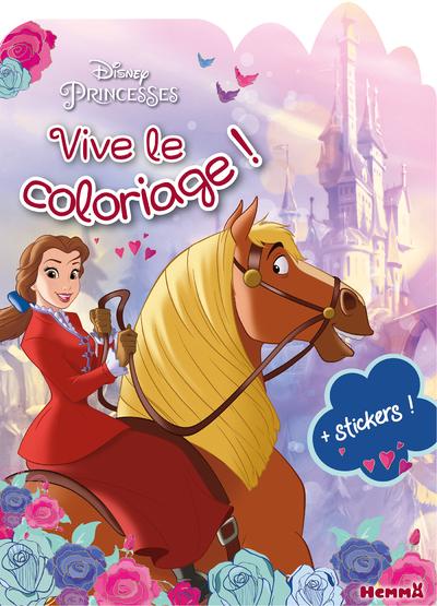 DISNEY PRINCESSES - VIVE LE COLORIAGE ! (BELLE ET PHILIBERT)