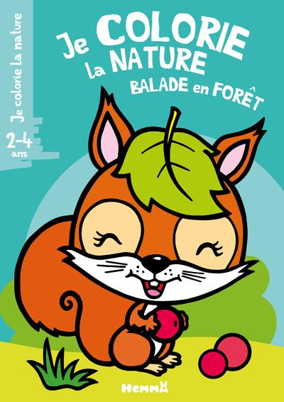 JE COLORIE LA NATURE (2-4 ANS) - BALADE EN FORET