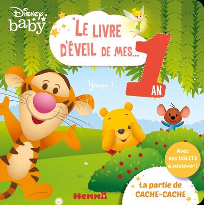 DISNEY BABY LE LIVRE D'EVEIL DE MES 1 AN - LA PARTIE DE CACHE-CACHE