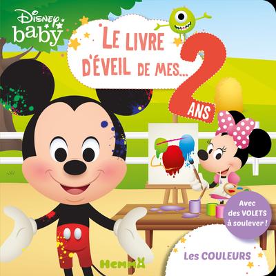DISNEY BABY LE LIVRE D'EVEIL DE MES 2 ANS - LES COULEURS