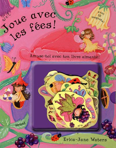 JOUE AVEC LES FEES !