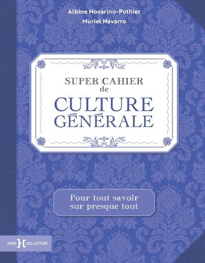 SUPER CAHIER DE CULTURE GENERALE