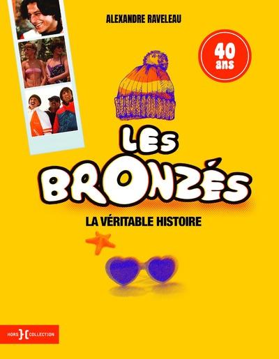 LES BRONZES, LA VERITABLE HISTOIRE