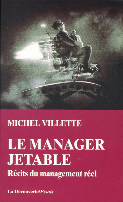 LE MANAGER JETABLE RECITS DU MANAGEMENT REEL