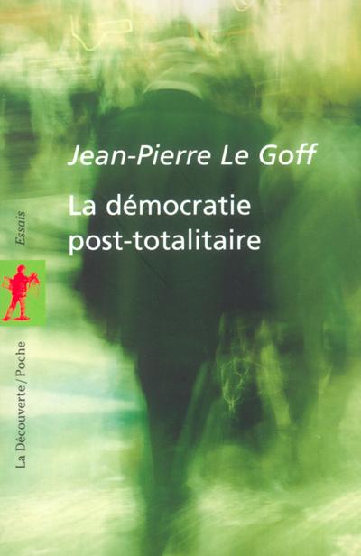 LA DEMOCRATIE POST-TOTALITAIRE