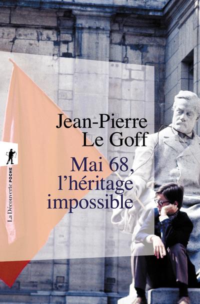 MAI 68 - L'HERITAGE IMPOSSIBLE