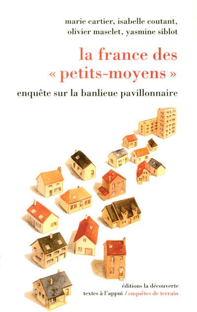 """LA FRANCE DES """"PETITS-MOYENS"""""""