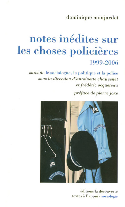NOTES INEDITES SUR LES CHOSES POLICIERES