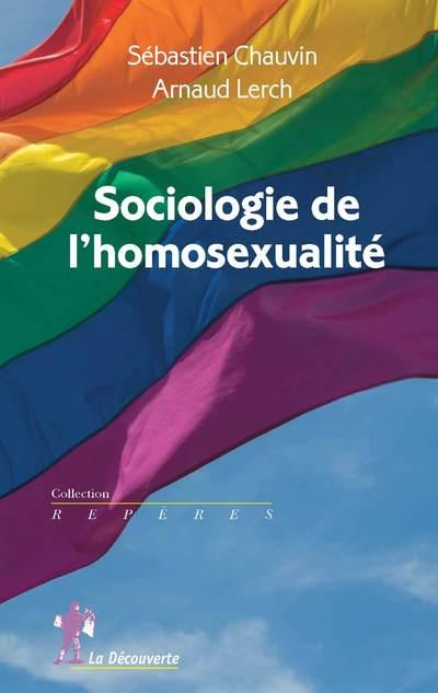 SOCIOLOGIE DE L'HOMOSEXUALITE