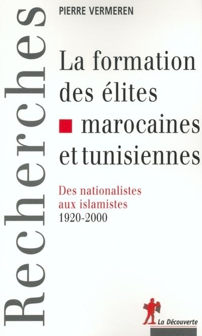 LA FORMATION DES ELITES MAROCAINES ET TUNISIENNES