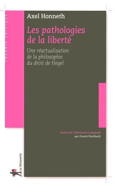 LES PATHOLOGIES DE LA LIBERTE