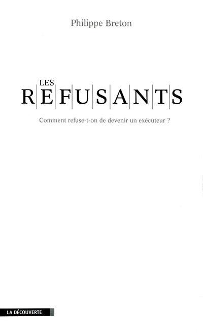 LES REFUSANTS