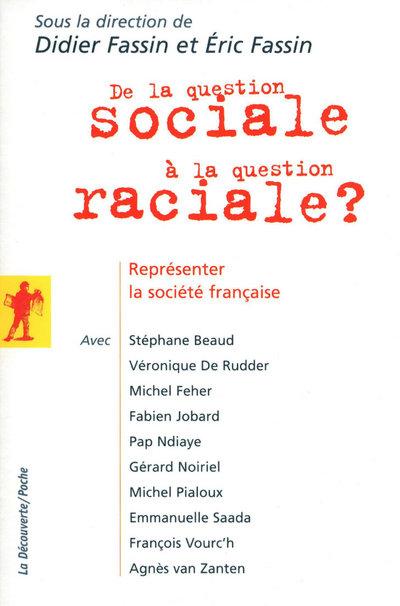 DE LA QUESTION SOCIALE A LA QUESTION RACIALE ?