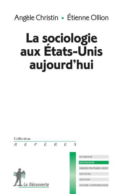 LA SOCIOLOGIE AUX ETATS-UNIS AUJOURD'HUI