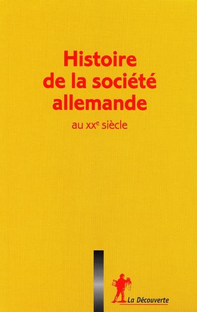 COFFRET HISTOIRE DE LA SOCIETE ALLEMANDE AU XXE SIECLE 3 VOLUMES