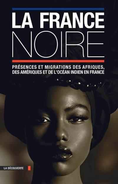 LA FRANCE NOIRE (TEXTE SEUL)