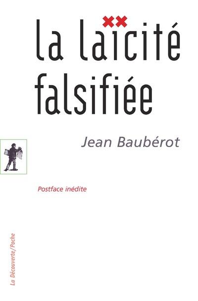 LA LAICITE FALSIFIEE