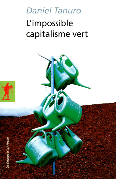 L'IMPOSSIBLE CAPITALISME VERT