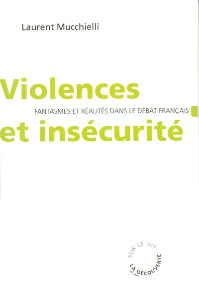VIOLENCES ET INSECURITE