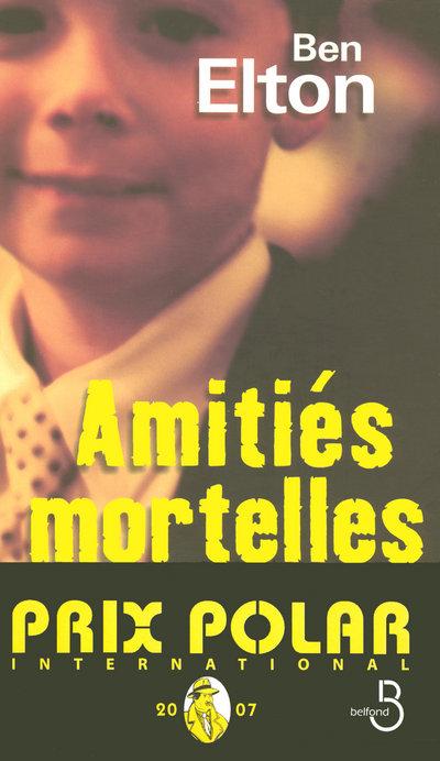 AMITIES MORTELLES