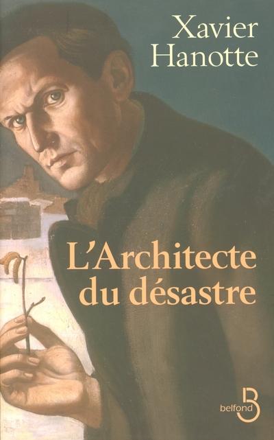 L'ARCHITECTE DU DESASTRE