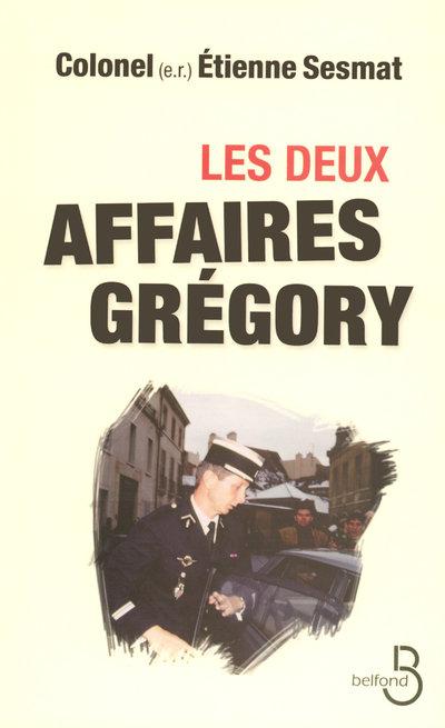 LES DEUX AFFAIRES GREGORY