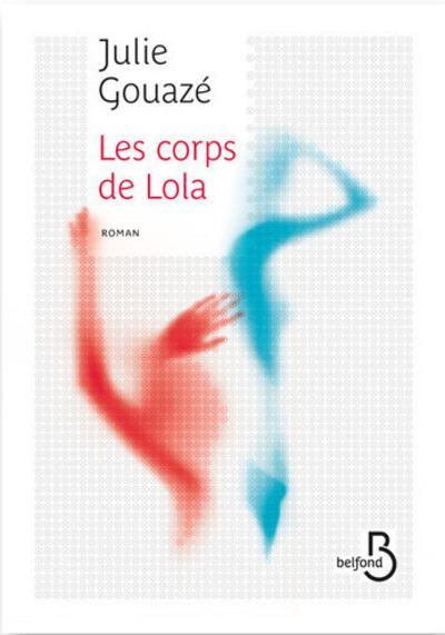 LES CORPS DE LOLA