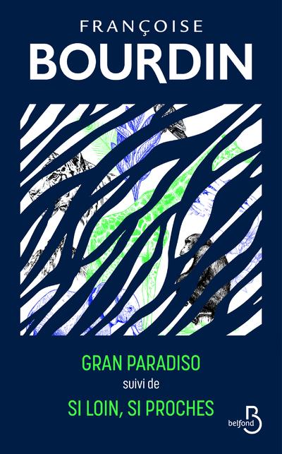 GRAN PARADISO SUIVI DE SI LOIN, SI PROCHES (EDITION COLLECTOR)