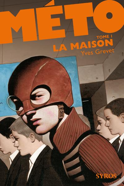 METO - TOME 1 LA MAISON