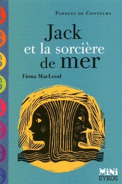 JACK ET LA SORCIERE DE MER