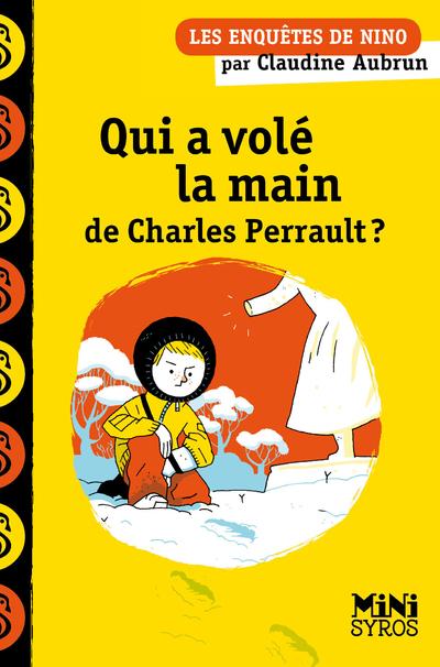 QUI A VOLE LA MAIN DE CHARLES PERRAULT ?