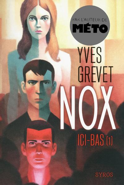 NOX - TOME 1 ICI-BAS