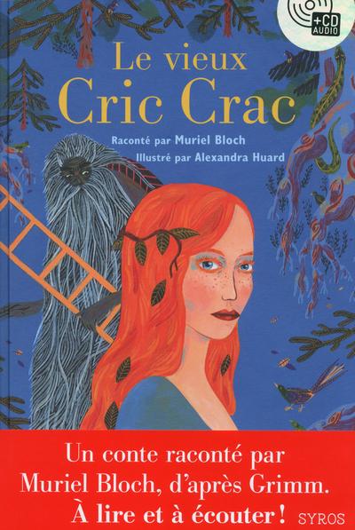 LE VIEUX CRIC CRAC LIVRE + CD