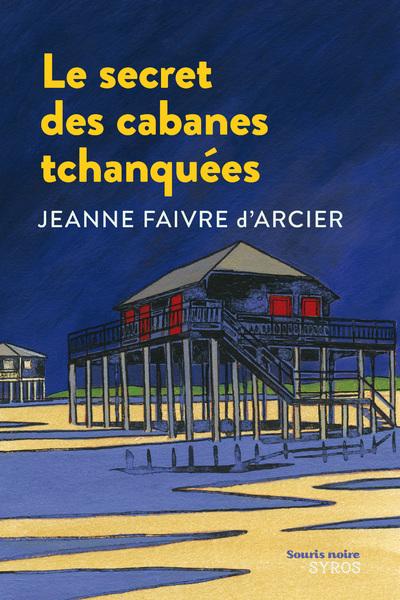 LE SECRET DES CABANES TCHANQUEES EPUB2
