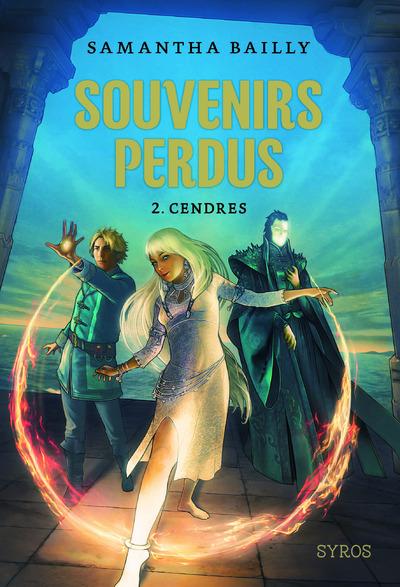 SOUVENIRS PERDUS - TOME 2 CENDRES