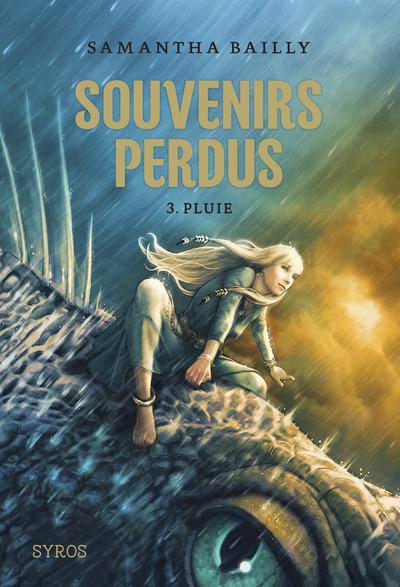 SOUVENIRS PERDUS - TOME 3 PLUIE