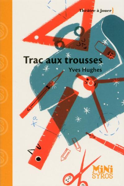 TRAC AUX TROUSSES