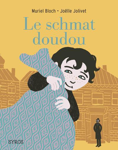 LE SCHMAT DOUDOU