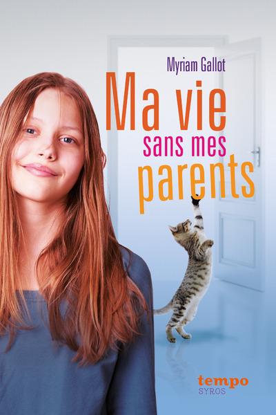 MA VIE SANS MES PARENTS-EFL2