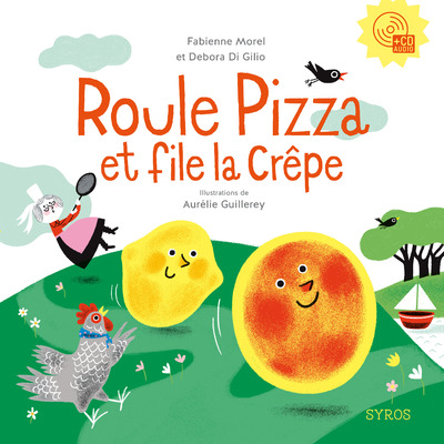 ROULE PIZZA ET FILE LA CREPE L+CD