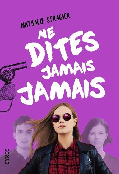NE DITES JAMAIS JAMAIS